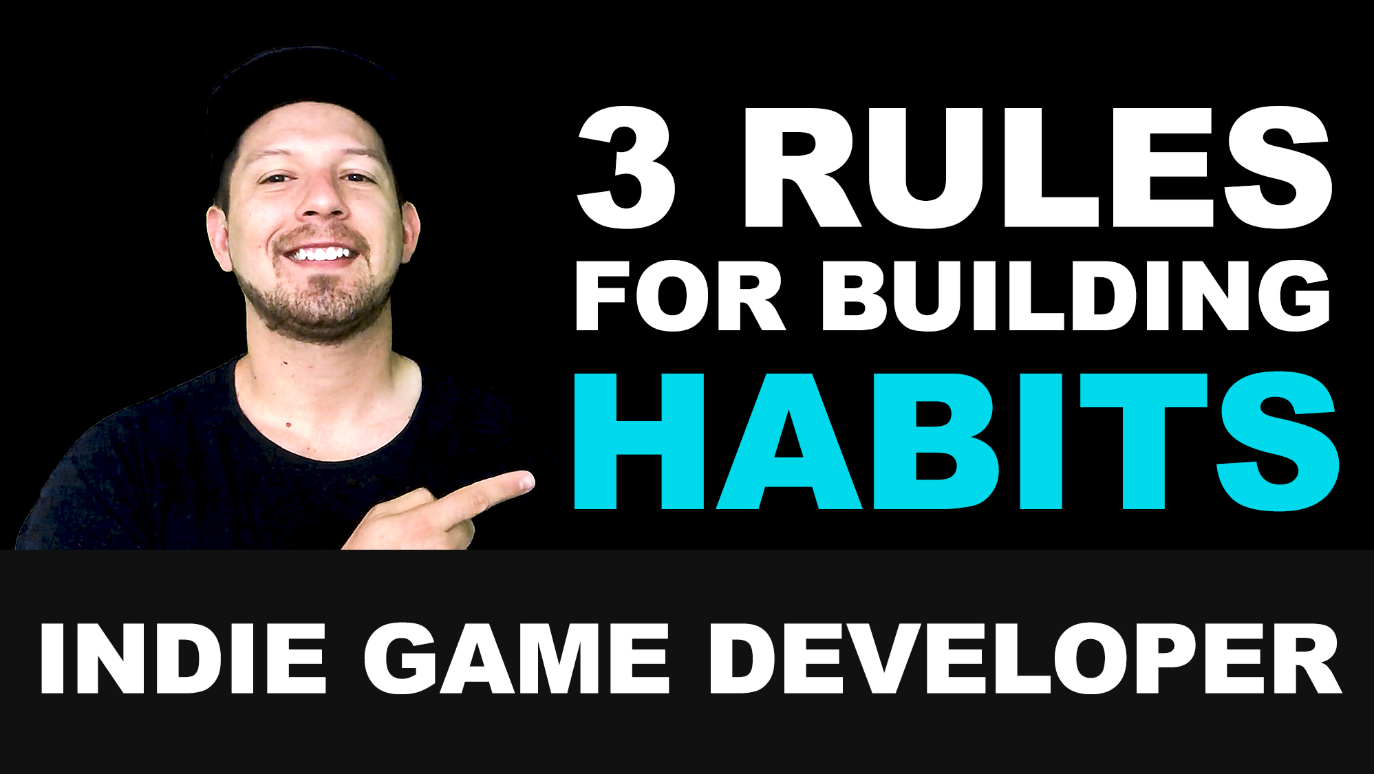 3 Rules for building and improving habits for indie game developers