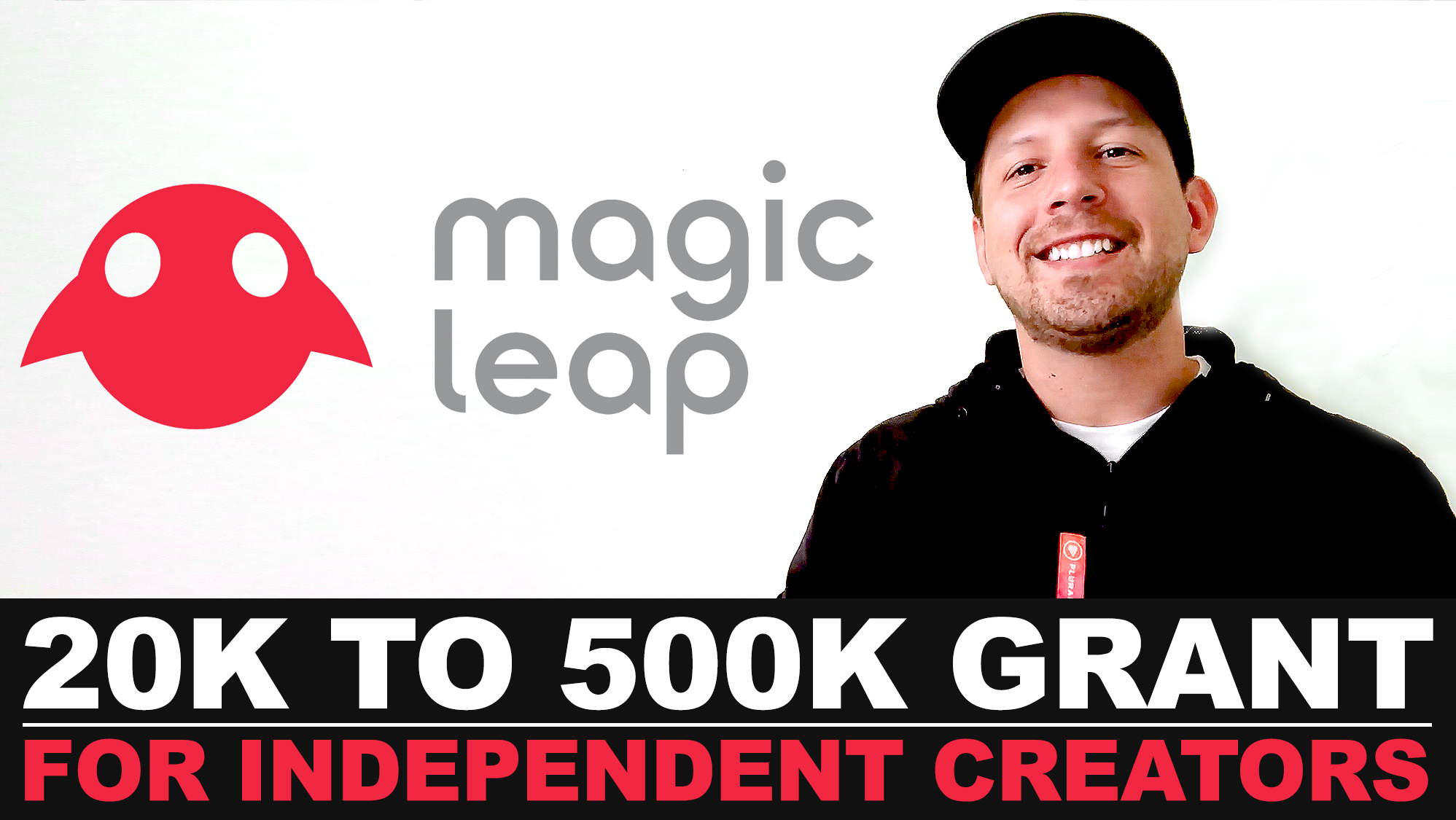 HOW TO APPLY FOR MAGIC LEAP GRANT? Independent creators with ideas for magic leap grant